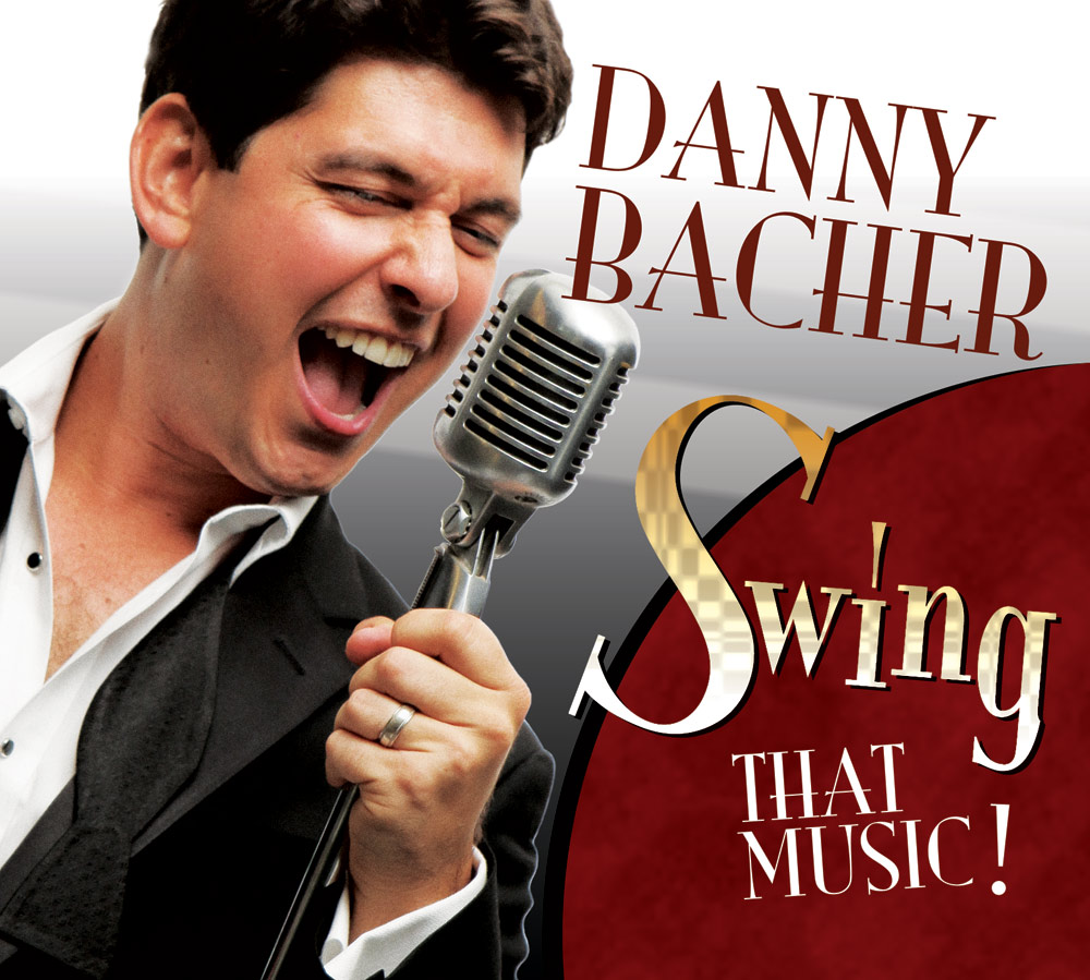 danny bacher swing that music